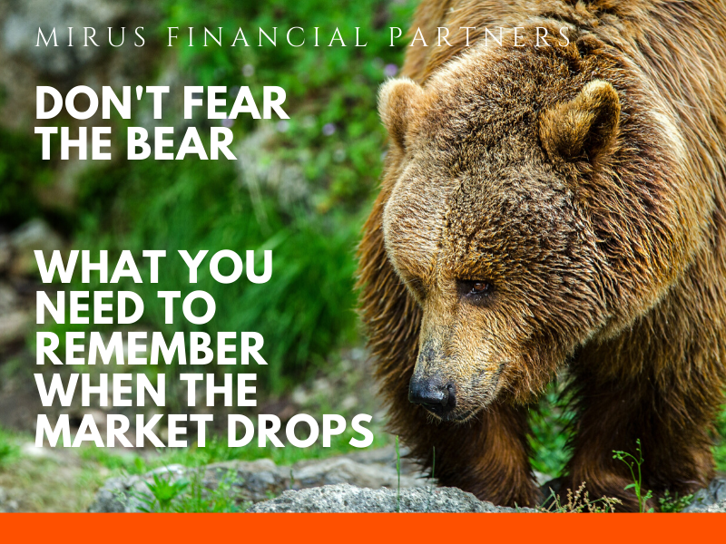 dont-fear-the bear market-financial-advisor-investments.png